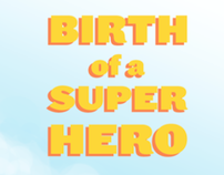 Birth of a Super Hero