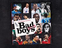 Bad Boys du football