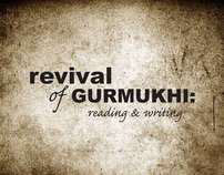 REVIVAL OF GURMUKHI: Reading & Writing