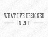 What I've Designed in 2011