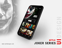 Joker Netflix Series UI Design
