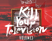 Kill Your Television - Volume 3