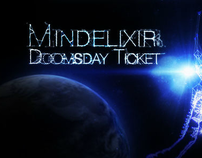 Mindelixir Doomsday Ticket Video