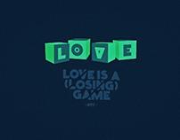 # Love / Lose