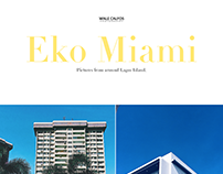 Eko Miami - Pictures from around Lagos Island.