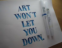 Art Won't Let You Down // Hand Lettering