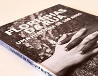 """Livro """"Florinhas da rua : uma história de 100 anos"""""""