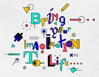 Bring your Imagination to Life