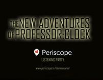professorclock periscope listening party