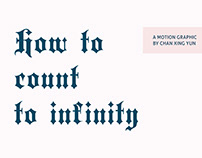 how to count to infinity – motion design