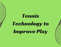 Tennis Technology to Improve Play
