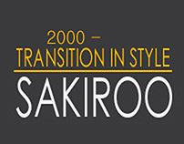2000~14 SAKIROO Style History