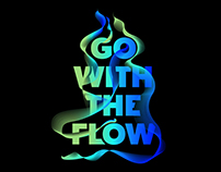 Go With The Flow Typography