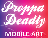 GRAPHICART:  Proppa Deadly Mobile Art (Defunct)