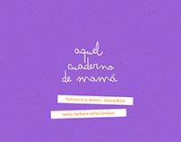Aquel Cuaderno de mamá / Libro Objeto 2017