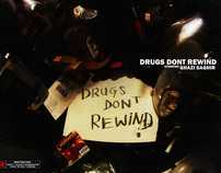 Drugs Don't Rewind - Anti Drug Movie