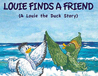 Louie Finds A Friend - A Louie The Duck Story