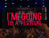 I'm going to a festival
