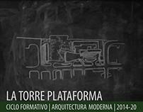 2014.20_Arquitectura Moderna_Torre Plataforma