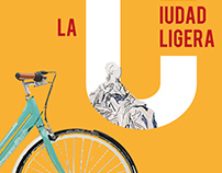 La Ciudad Ligera / The Light city Poster Design