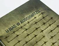 """""""U nas w Auschwitzu..."""" T. Borowski"""