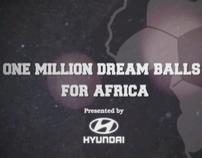 HYUNDAI ONE MILLION DREAM BALLS FOR AFRICA