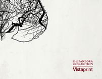 Pandora / Vistaprint