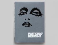 Watkins' Heroine Book