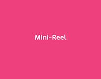 Mini–Reel