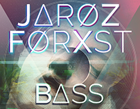 JAROZ X FORXST / BASS BOMBING POSTER