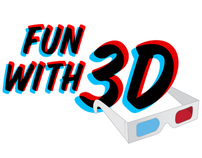 Fun with 3D