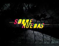 SOBRE RUEDAS | Logo + Lettering