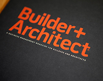 Builder+Architect : Brand Identity / Magazine
