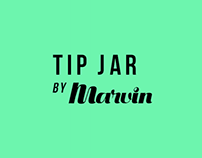 Tip Jar by Marvin