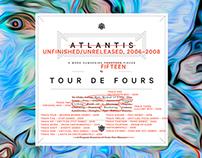 Tour de Fours – Unfinished/Unreleased 2006–2008