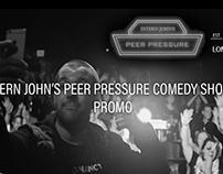 Intern John's Peer Pressure Comedy Show Promo