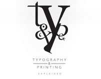 Type and Print Explained