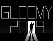 Gloomy 2009