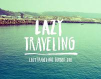 Lazy Traveling
