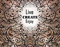 Live . CREATE . Enjoy