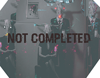 """""""Not Completed"""""""