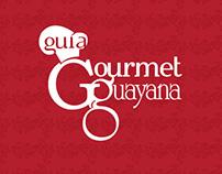 Guía Gourmet Guayana