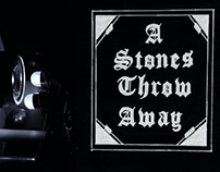 A Stones Throw Away