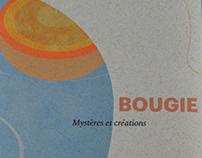Bougie, mystères et créations