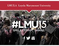 LMU 2015 Grad Social Media Campaign
