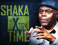 Shaka Xtra Time, 2018