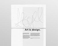 Art is design.