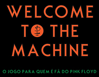 Welcome To The Machine - gameboard