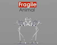 Fragile AnimaL