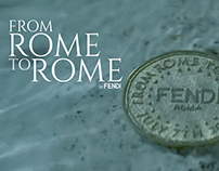 FENDI - From Rome to Rome